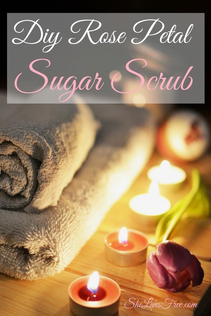 DIY Rose Petal Sugar Scrub