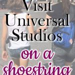 Our Budget Friendly Universal Studios Experience