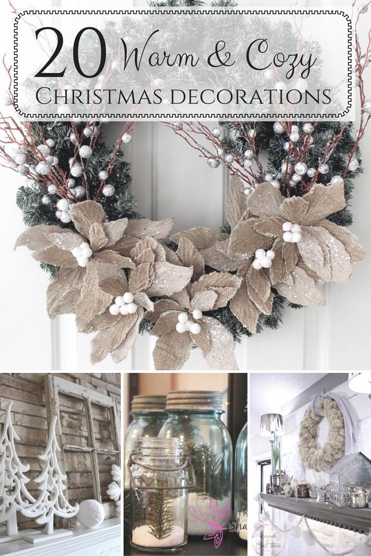 20 Beautifully Warm & Cozy Christmas Decorations